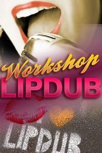 Lipdub workshop