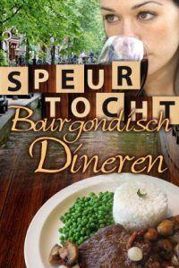 Speurtocht met Bourgondisch Dineren