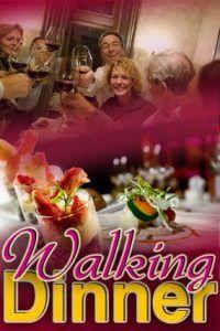 Walking Dinner