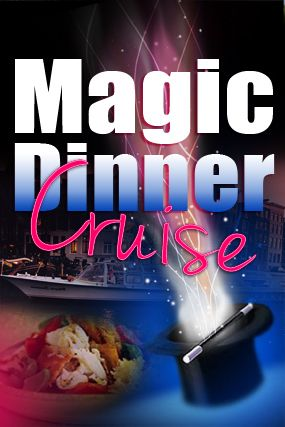 Magic Dinner Cruise