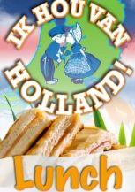 Ik Hou Van Holland Lunch Volendam