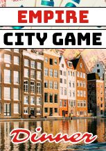 Empire City Dinner Game in Laren